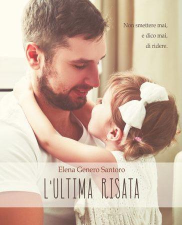 """""""L'ultima risata""""  di Elena Genero Santoro"""