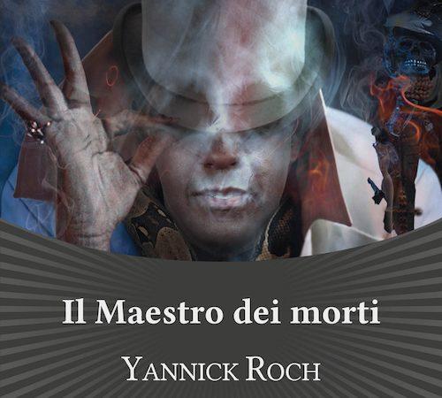 Il Maestro dei morti di Yannick Rock