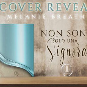 Cover reveal, Non sono solo una signora di Melanie Breath