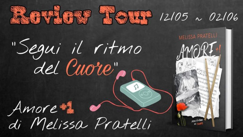 "Review tour,""Amore+1″ di Melissa Pratelli"