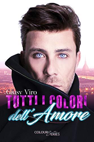 """Review party, """"Tutti i colori dell'amore"""" di Giusy Viro"""
