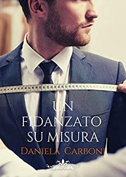 Review party, Un fidanzato su misura di Daniela Carboni