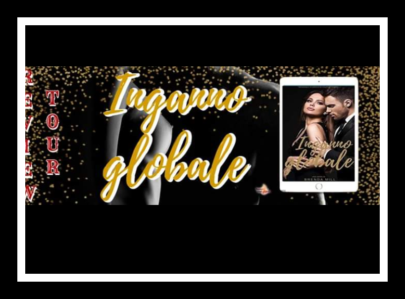 Review Tour, Inganno globale (The series of deceptions #1) di Brenda Mill