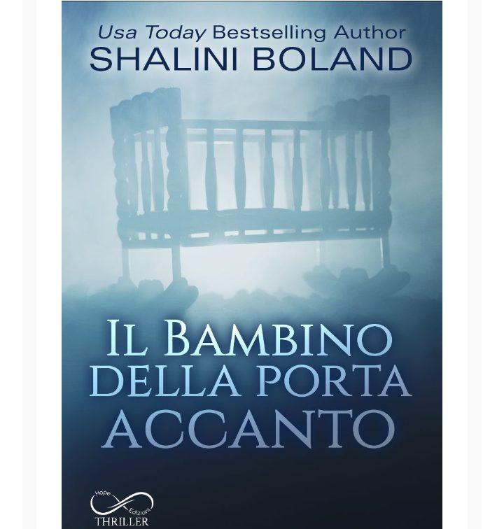 Il bambino della porta accanto di Shalini Boland