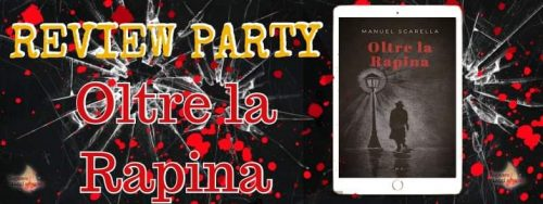 Review party,Oltre la rapina di Manuel Sgarella