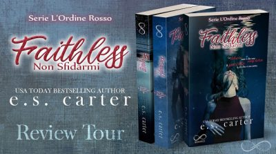 "Review Tour – ""Faithless – Non Sfidarmi"" di E.S. Carter"