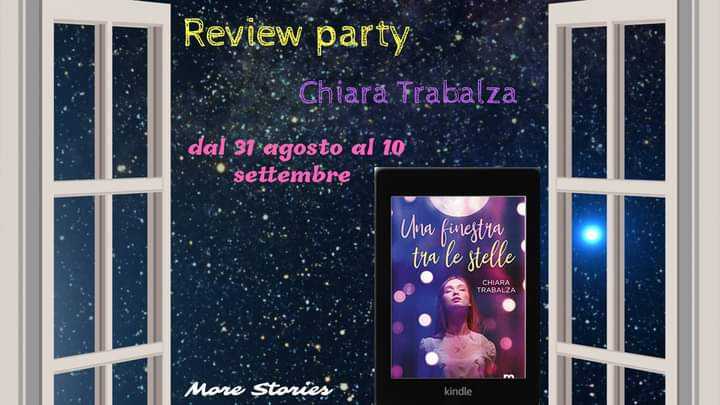 Review Party, Una finestra tra le stelle di Chiara Trabalza