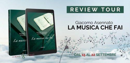 """Review Tour """"La musica che fai"""" di Giacomo Assennato"""