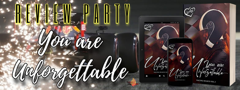 "REVIEW PARTY: ""YOU ARE UNFORGETTABLE"" DI LADY D. – (RACING HEARTS VOL. 2)"