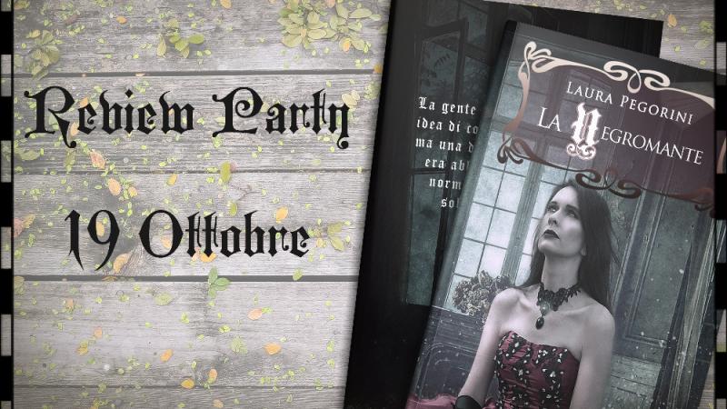 Review party, La Negromante di Laura Pegorini