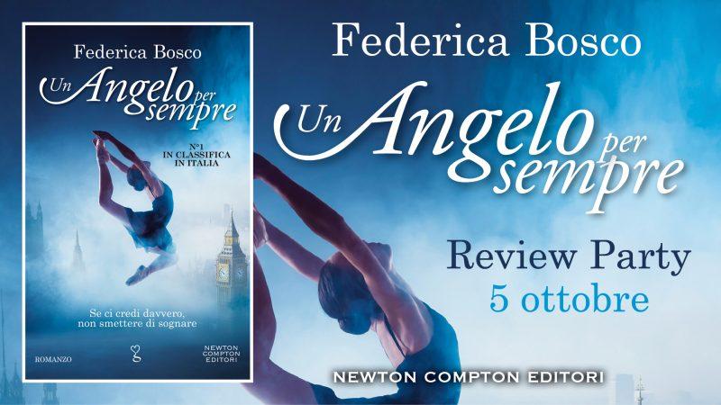 Review party, Un Angelo per sempre di Federica Bosco