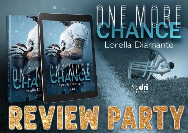Review party, ONE MORE CHANCE di Lorella Diamante