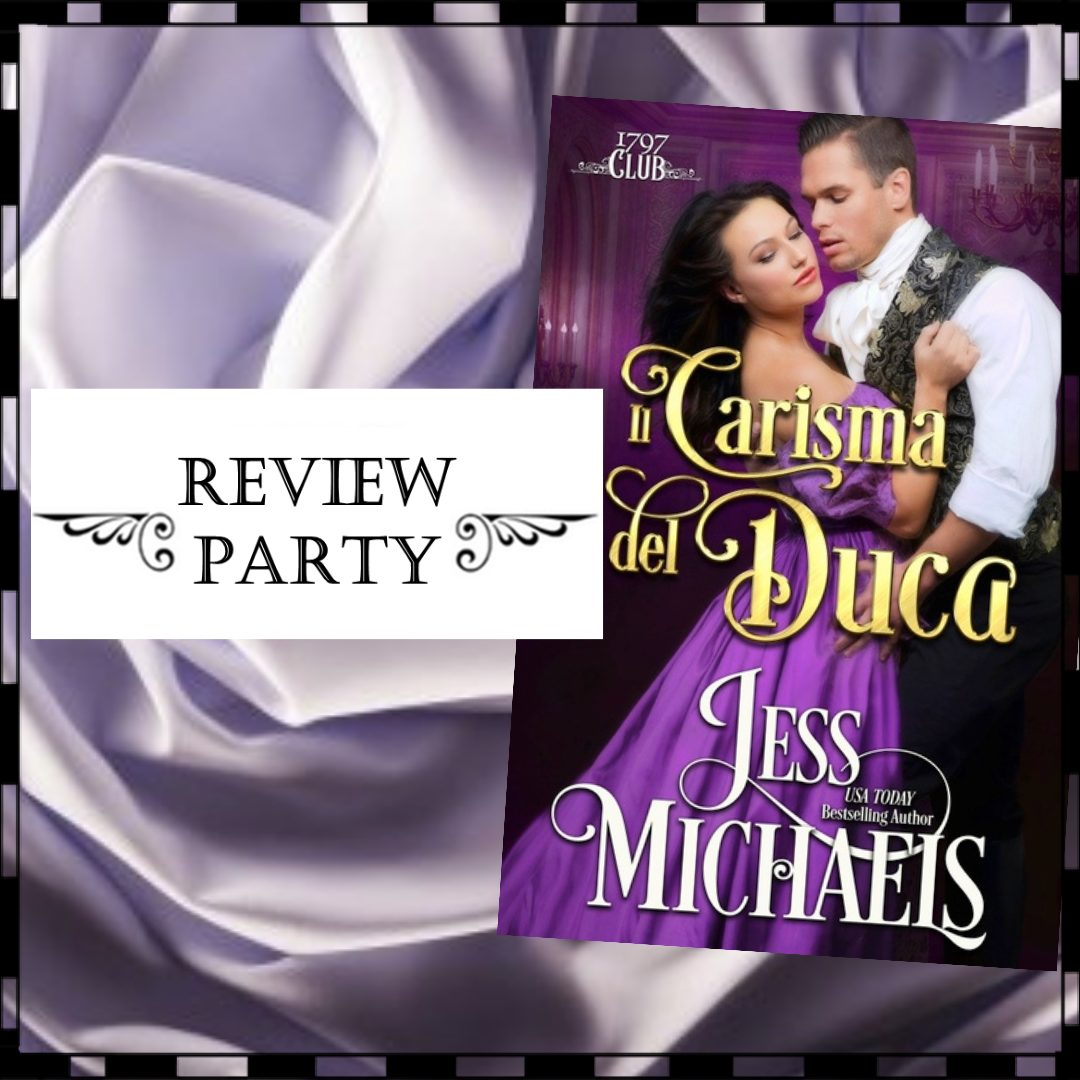 Review party, Il carisma del duca di Jess Michaels