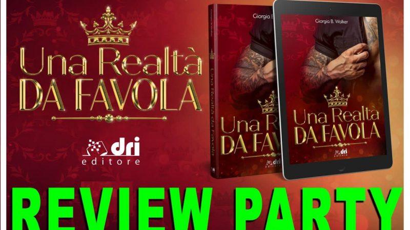 Review party, Una realtà da favola di Giorgia B. Walker