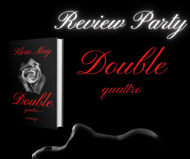 REVIEW PARTY – Double Quattro di Silvia May