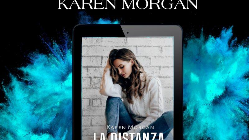 Cover reveal, La distanza tra di noi Serie: #2 Found my way  di  Karen Morgan