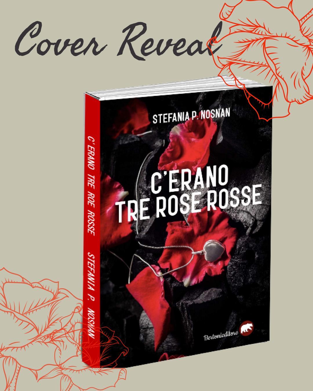 Blog tour,   'C'erano tre rose rosse' di Stefania P. Nosnan