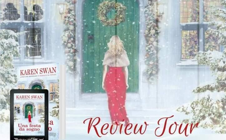 Review tour, UNA FESTA DA SOGNO di Karen Swan