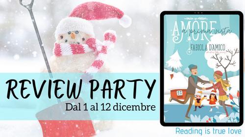 Review party, Amore a prima vista di Fabiola D'amico