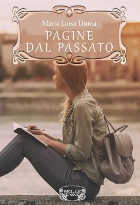 #recensione, PAGINE DAL PASSATO di Maria Luisa Duma
