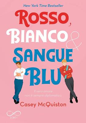 Anteprima: Rosso, Bianco & Sangue Blu di Casey McQuiston