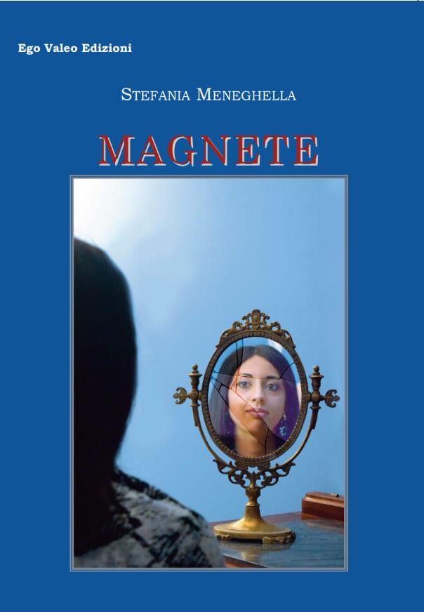 Recensione, Magnete di Stefania Meneghella