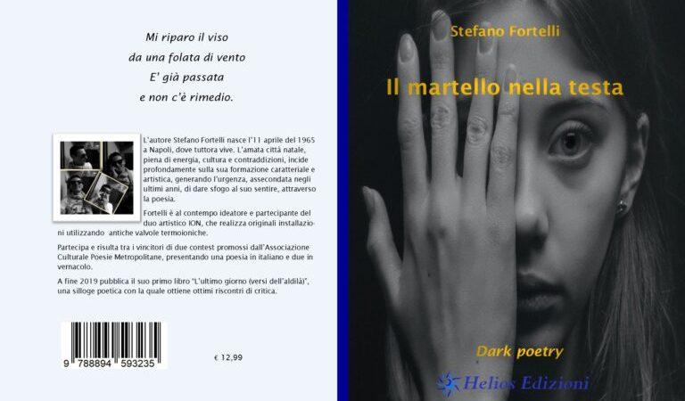 """Recensione, """"Il martello nella testa"""" di Stefano Fortelli"""