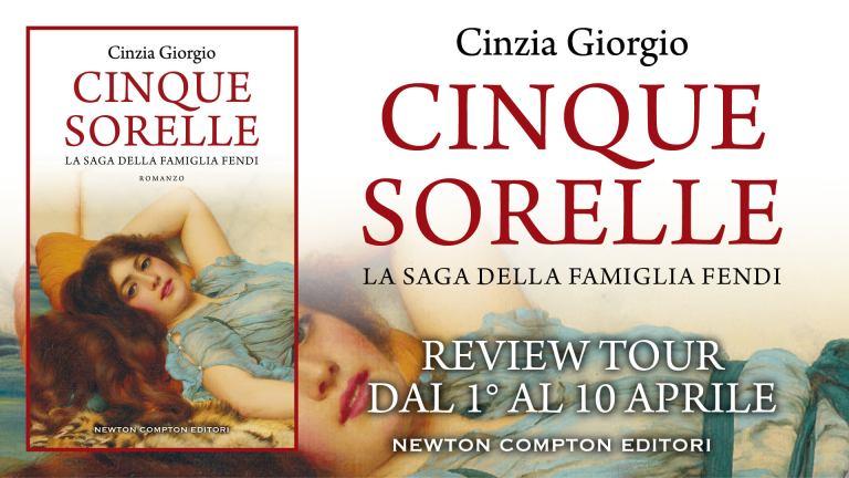 Review party,  Cinque Sorelle – La saga della famiglia Fendidi Cinzia Giorgio