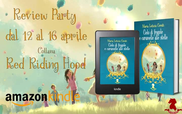 Review party, Cielo di fragole e caramelle alle stelle di Maria Letizia Cerati