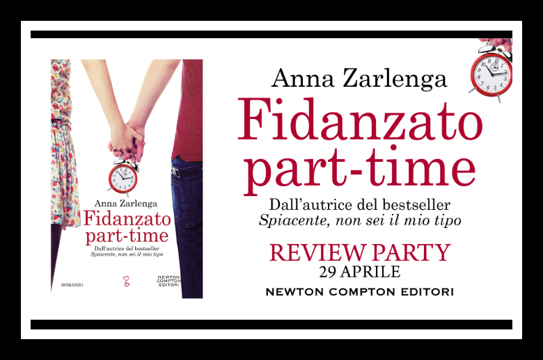 Review party, Fidanzato Part-time di Anna Zarlenga