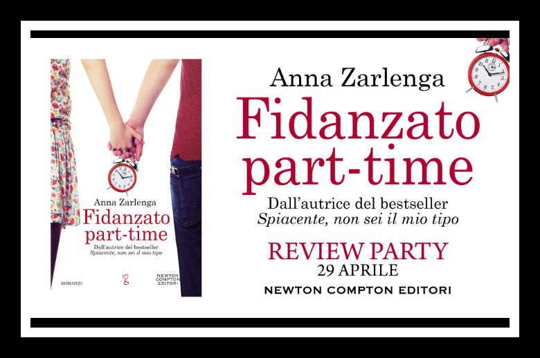 Review party, Fidanzato Part-time di Anna Zarlenga