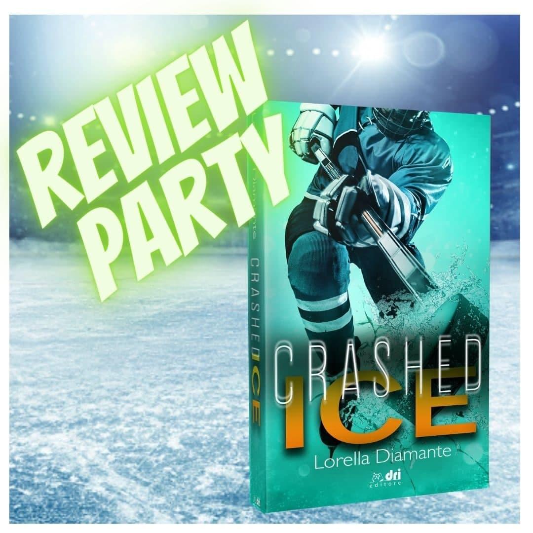 Review party❤️Crashed Ice di Lorella Diamante❤️