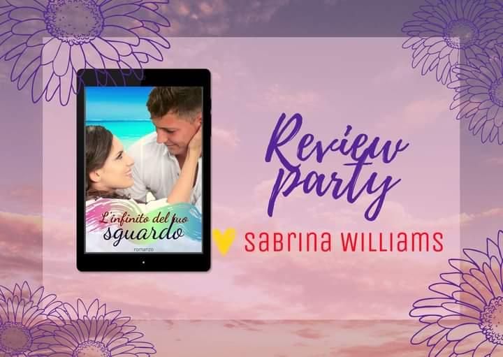 Review-party, Sabrina Williams – L'infinito del tuo sguardo (2021)