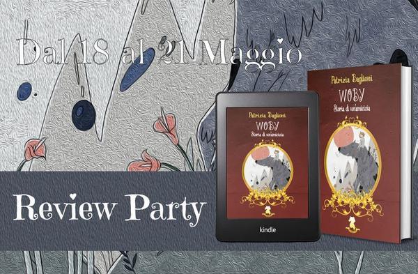 Review party, Woby – Storia di un'amicizia di Patrizia Baglioni