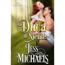 """Review party, """"Duca di niente"""" di Jess Michaels (Il Club del 1797 #5)"""