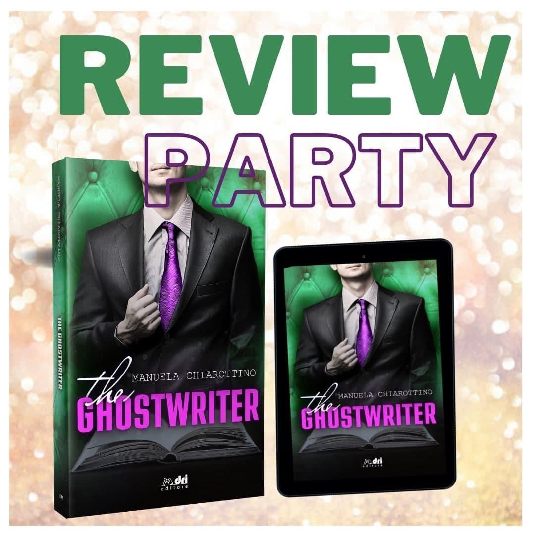 Review party, TheGhostwriter di Manuela Chiarottino